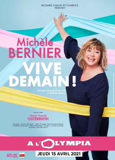 VIVE DEMAIN! MICHÈLE BERNIER